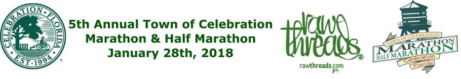 Town of Celebration Marathon & Half MarathonJanuary 28, 2018​Presented byRaw Threads